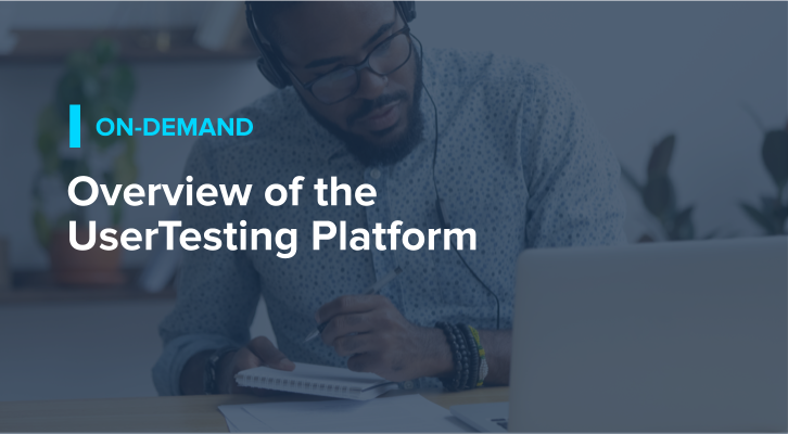 Overview of the UserTesting Platform