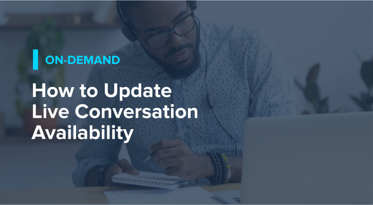 How to Update Live Conversation Availability