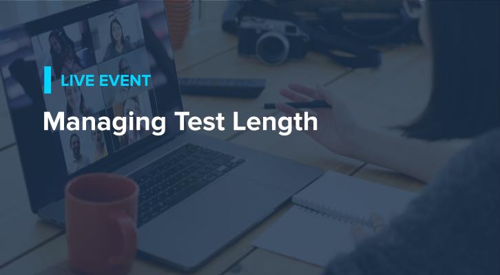 Managing Test Length