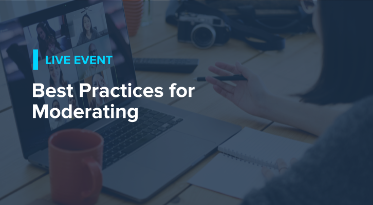 Best Practices for Moderating