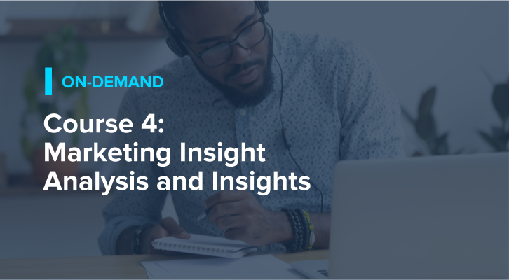 Course 4: Marketing Insight Analysis and Insights