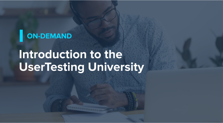 Introduction to the UserTesting University
