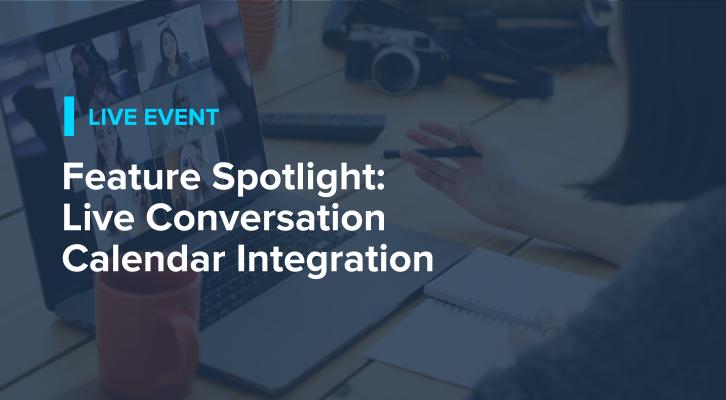 Feature Spotlight: Live Conversation Calendar Integration