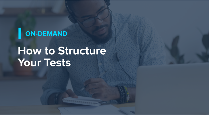 How to Structure Your Tests