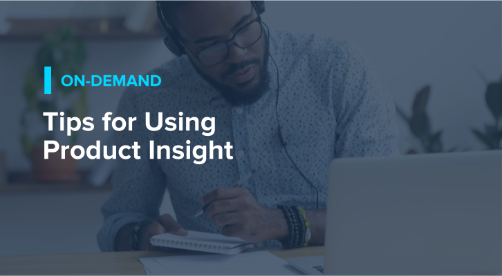 Tips for Using Product Insight