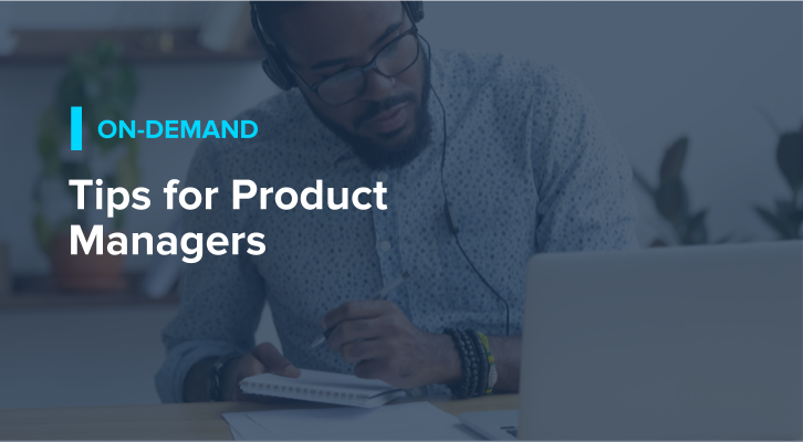 Tips for Product Managers