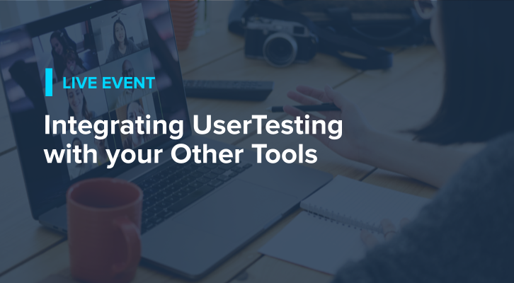Integrating UserTesting with Your Other Tools