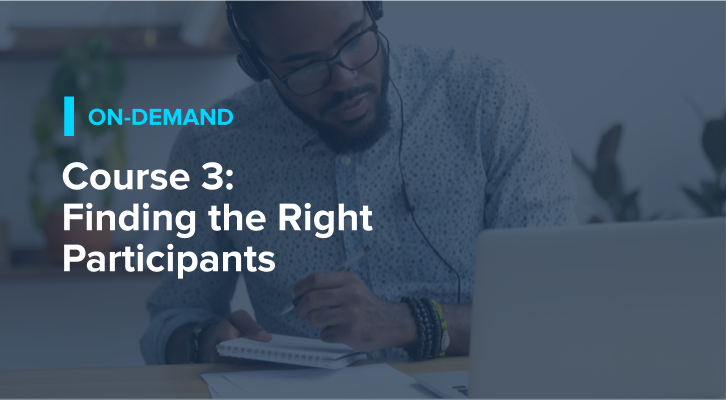 Course 3: Finding the Right Participants