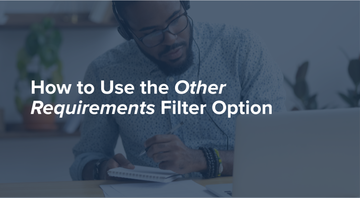 How to Use the Other Requirements Filter Option