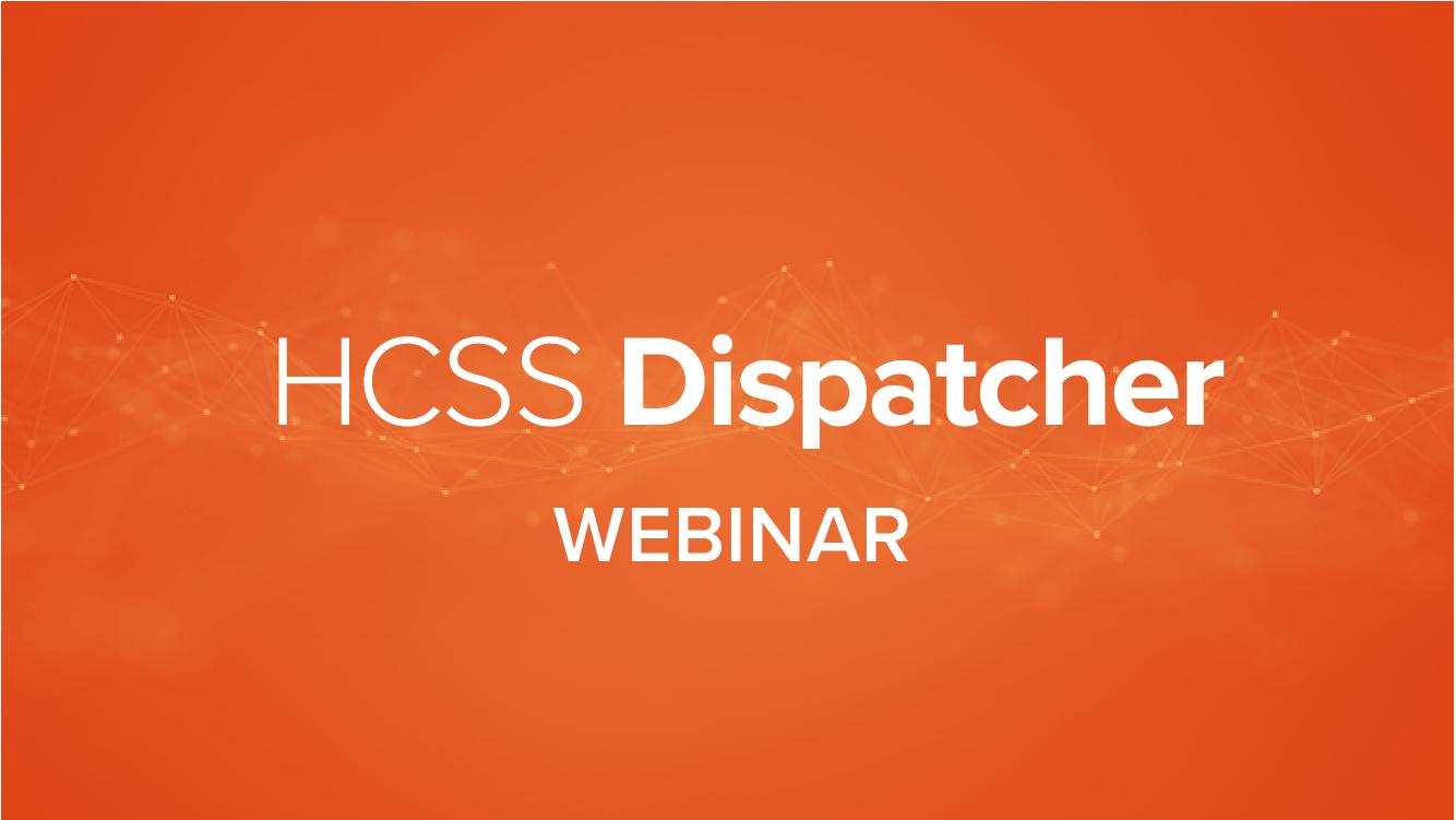 What's New - HCSS Dispatcher 2018