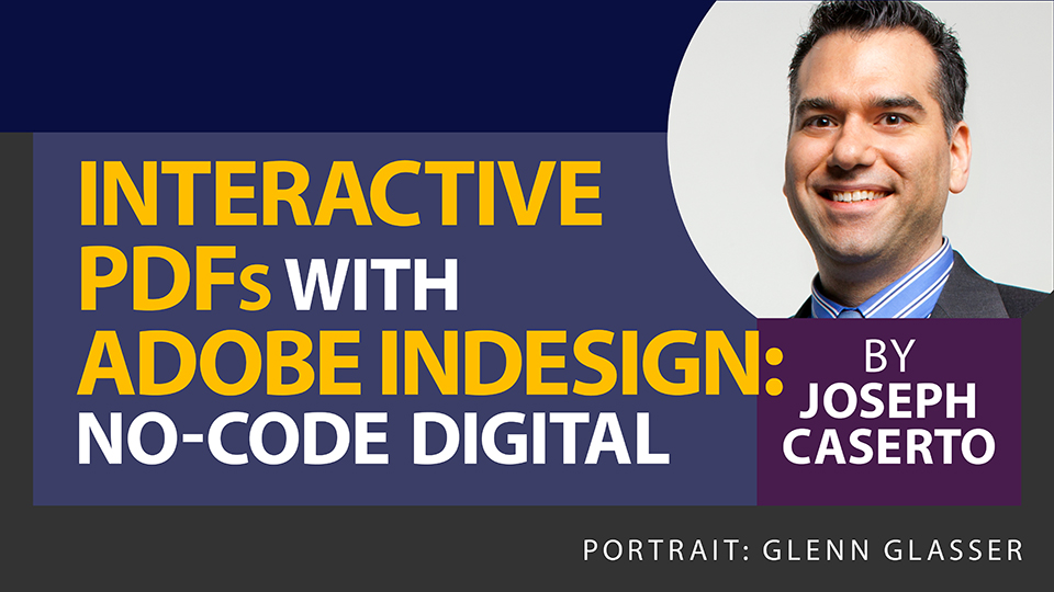 Interactive PDFs with Adobe InDesign: No-Code Digital