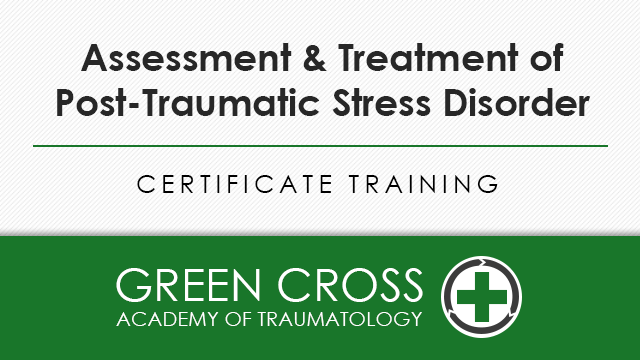 Assessment & Treatment of Post-Traumatic Stress Disorder
