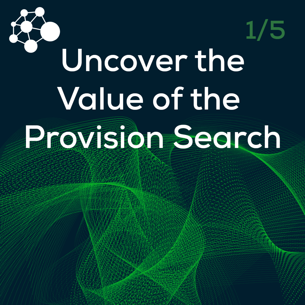 Uncover the Value of the Provision Search