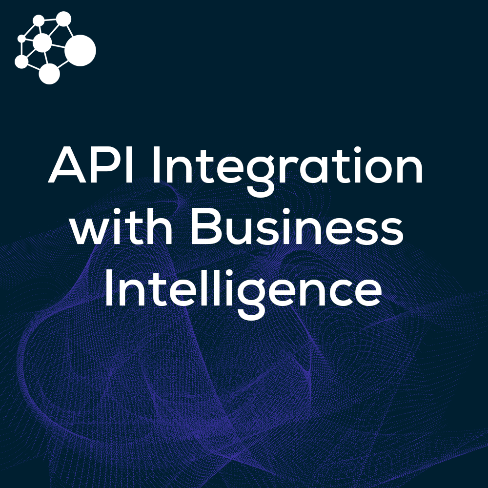 API Integration with Business Intelligence
