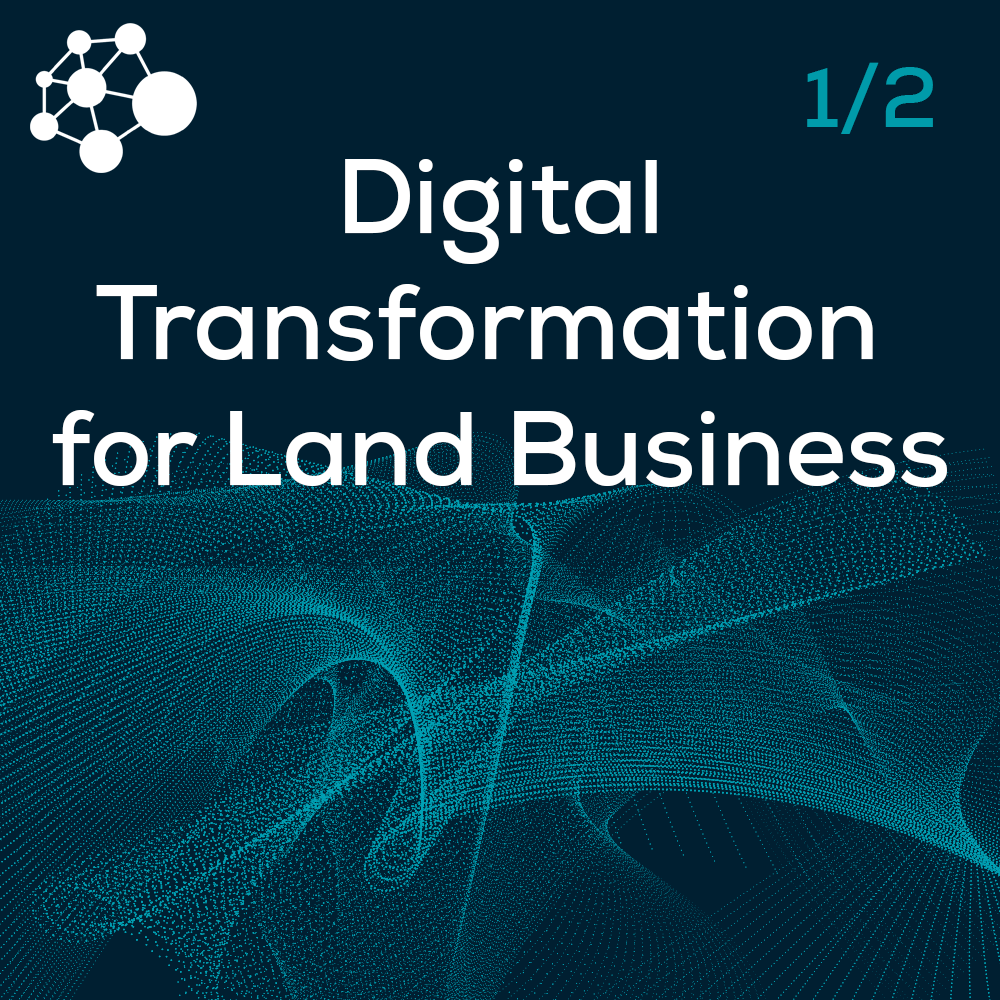 Digital Transformation for Land Business