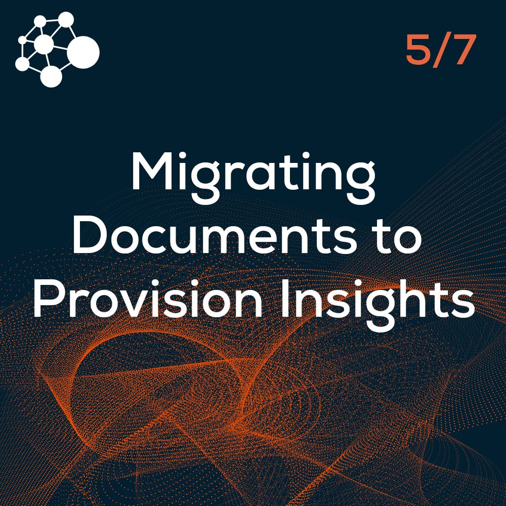 Migrating Documents to Provision Insights