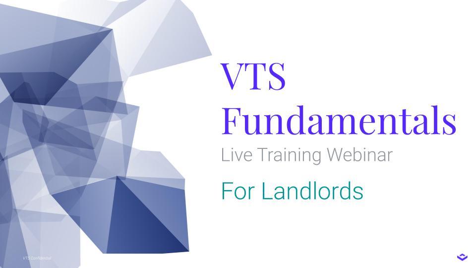 Live Webinar: VTS Fundamentals for Landlord Users