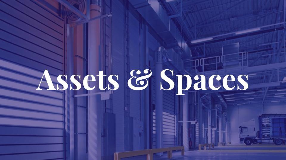 Assets & Spaces