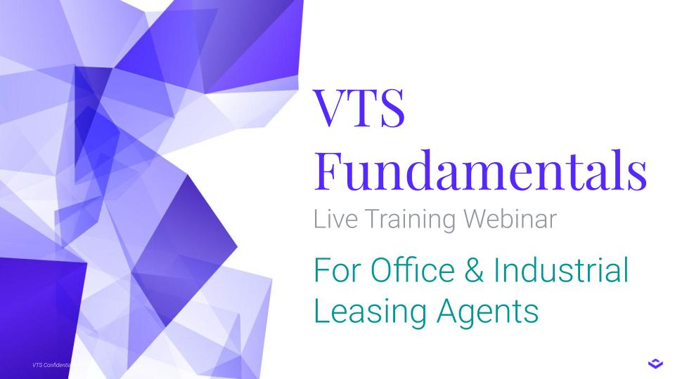 Live Webinar: VTS Fundamentals for Office & Industrial Leasing Agents