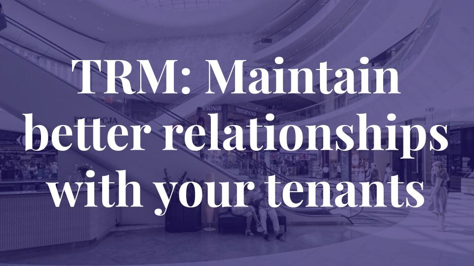 Tenant Relationship Management