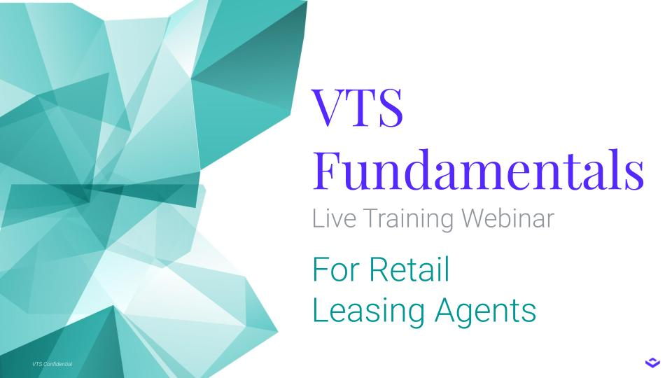 Live Webinar: VTS Fundamentals for Retail Leasing Agents
