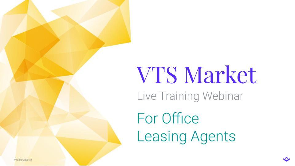Live Webinar: VTS Market for Office Leasing Agents