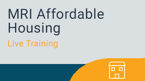 Affordable Housing - MRI Affordable Housing Live Training Series