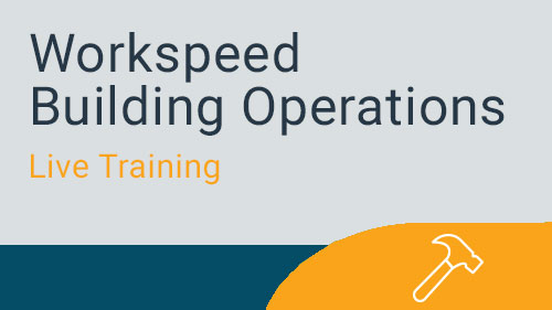 Workspeed Building Operations - Engineer Live Training