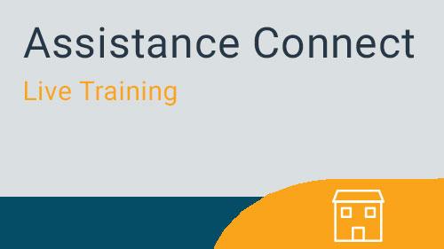 Assistance Connect - Applicant Portal for Tenmast Clients Live Training