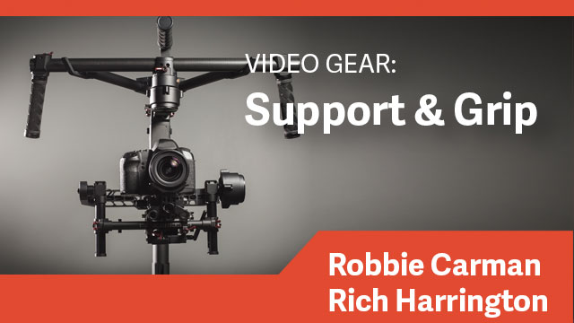 Video Gear: Support & Grip