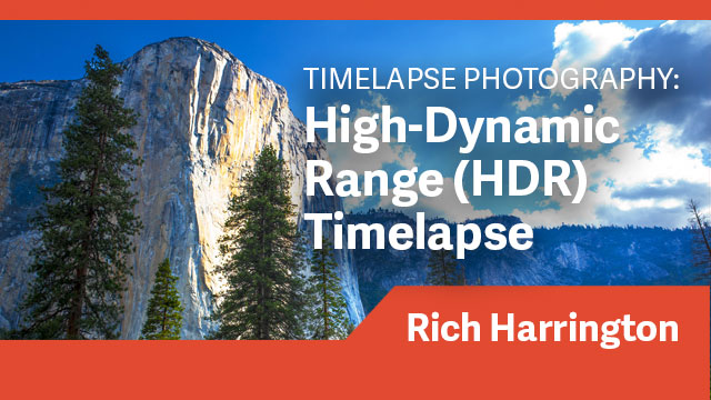 Timelapse Photography: High-Dynamic Range (HDR) Timelapse