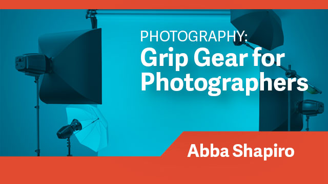 Photography: Grip Gear for Photographers