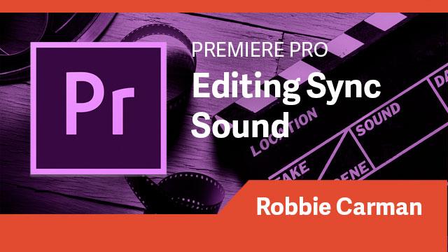 Premiere Pro: Editing Sync Sound