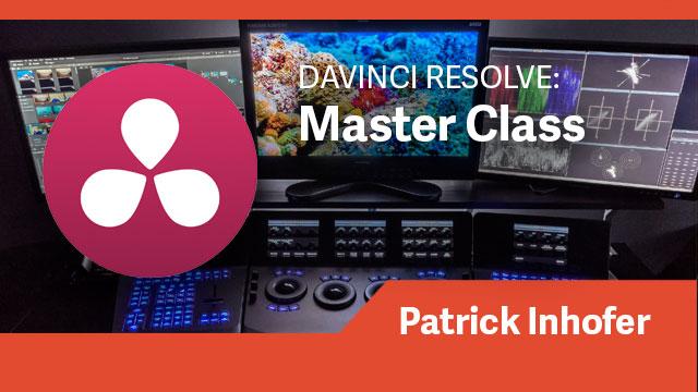 DaVinci Resolve: Master Class