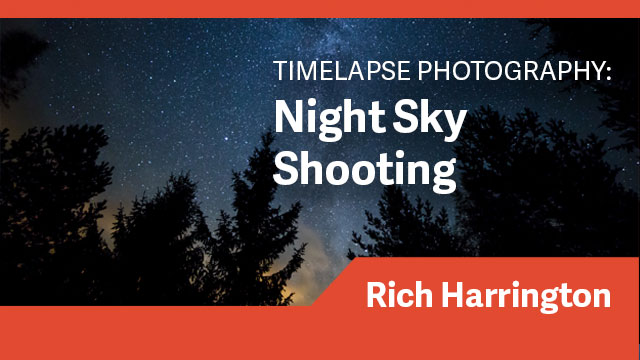 Timelapse Photography: Night Sky Shooting