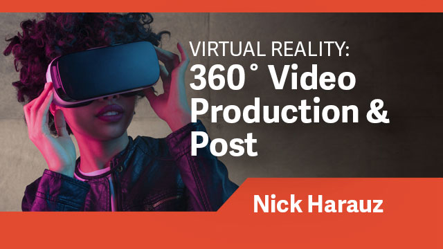 360˚ Video Production & Post (VR)