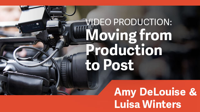 Video Production: Moving from Production to Post