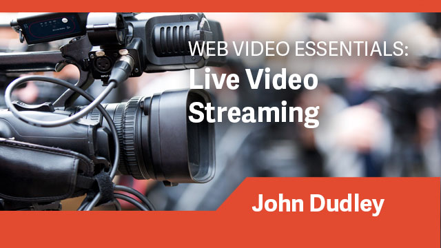 Web Video Essentials: Live Video Streaming