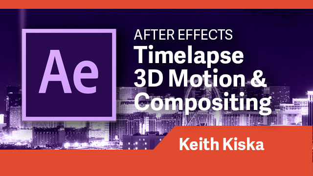 After Effects: Timelapse 3D Motion & Compositing