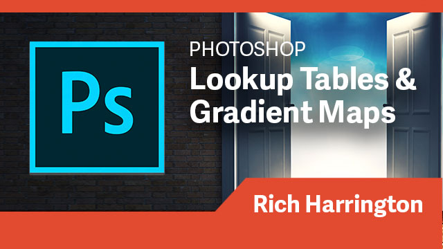 Photoshop: Lookup Tables & Gradient Maps