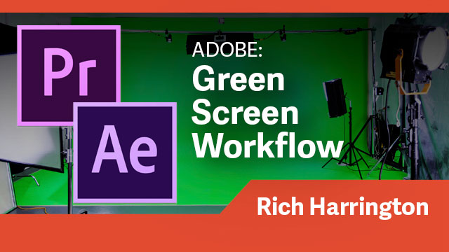 Adobe Green Screen Workflow