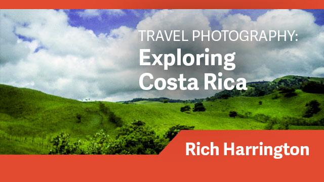 Travel Photography: Exploring Costa Rica
