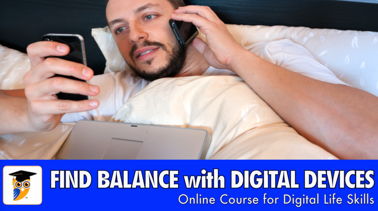 "Find ""Balance"" with Digital Devices"