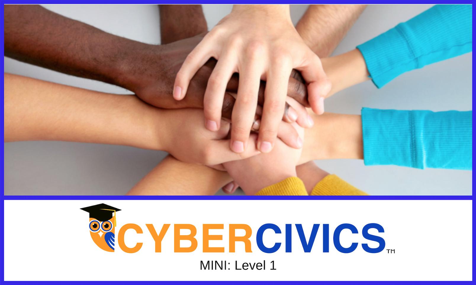 Cyber Civics Mini: Level 1