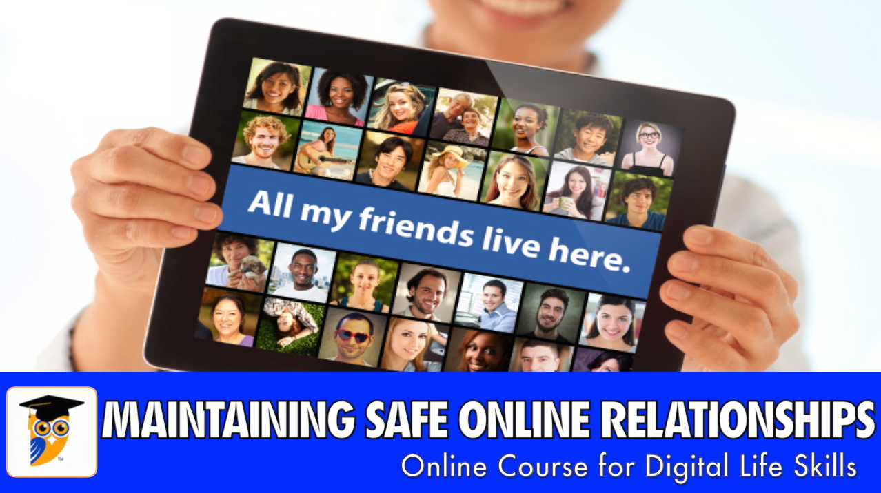Maintaining Safe Online Relationships