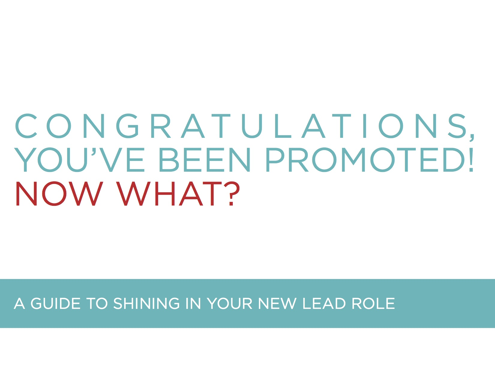 Congratulations, you've been promoted! Now what?