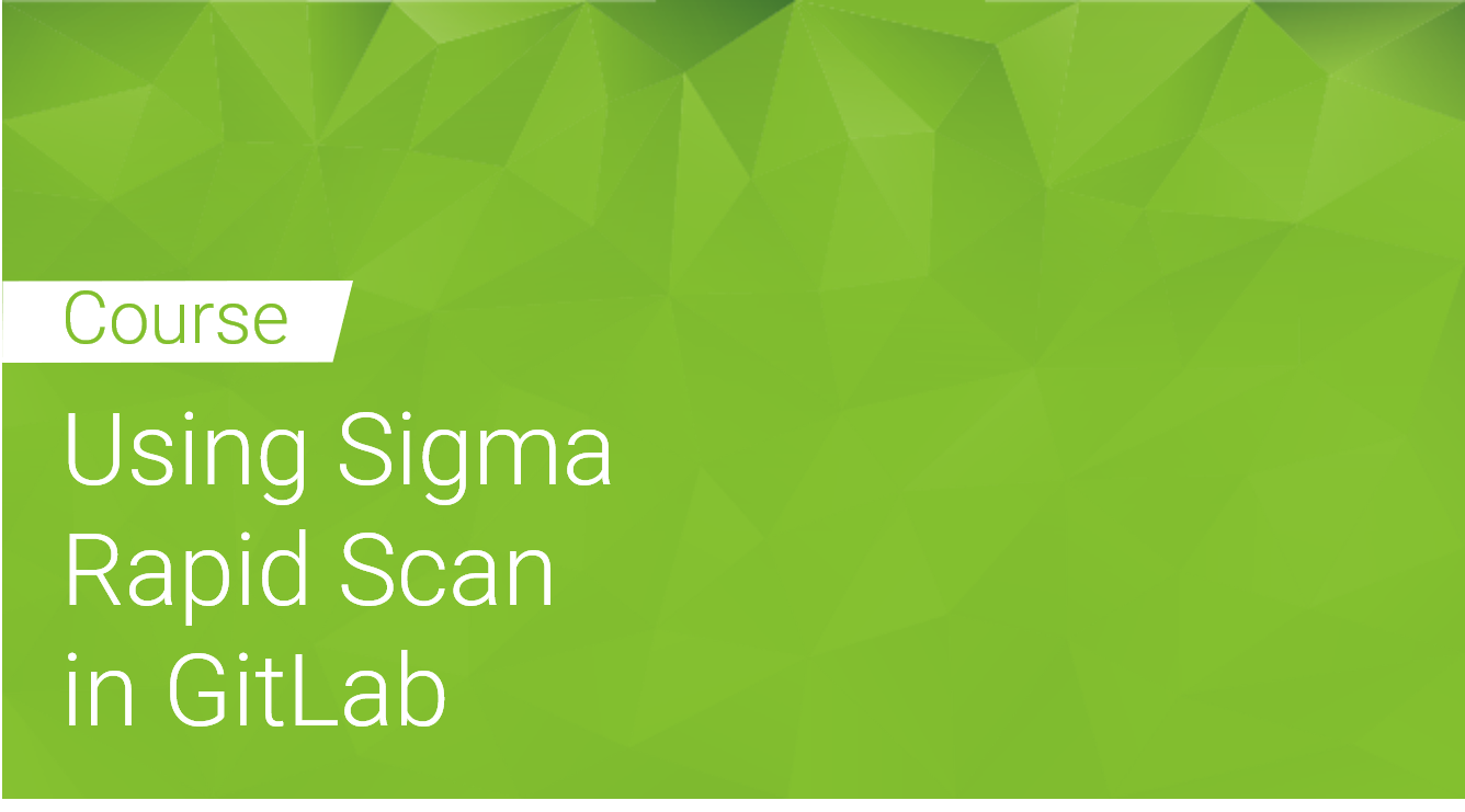 Using Sigma Rapid Scan Static in GitLab