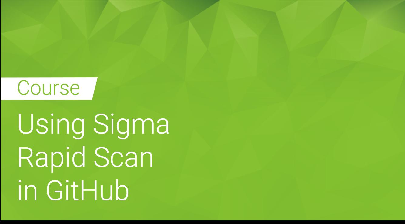 Using Sigma Rapid Scan in GitHub
