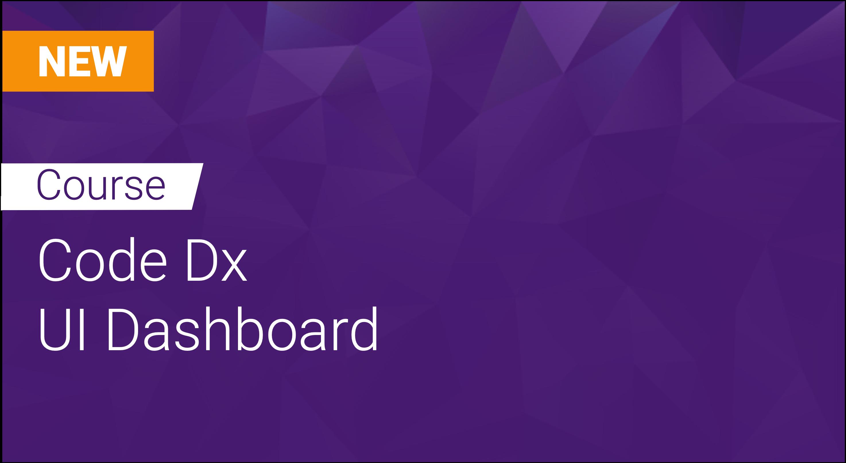 Code Dx: UI Dashboard