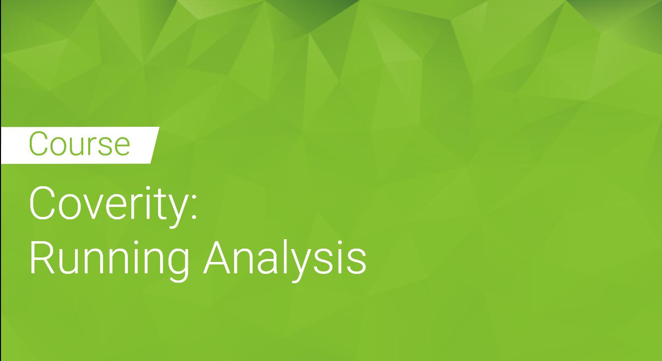 Coverity: Running Analysis